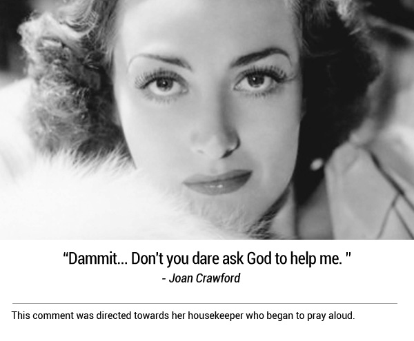 Famous Last Words of Joan Crawford