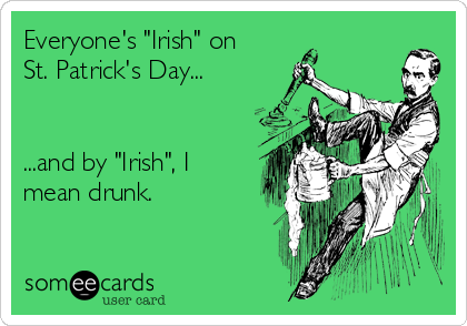 everyone is irish on st patrick's day